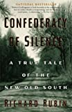 Confederacy of Silence : A True Tale of the New Old South