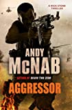 Andy McNab Aggressor: (Nick Stone Book 8)