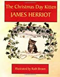 The Christmas Day Kitten (0312097670) by Herriot, James