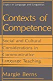 img - for Contexts of Competence: Social and Cultural Considerations in Communicative Language Teaching (Topics in Language and Linguistics) book / textbook / text book