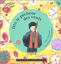 Itto, Le Pêcheur des vents : Un conte du Japon (1 livre + 1 CD audio) par Montange