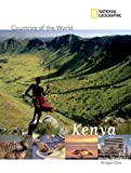 Countries of the World Kenya (National Geographic Countries of the World)