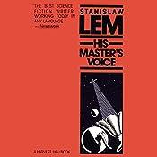 His Master's Voice | [Stanislaw Lem]