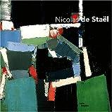 echange, troc Collectif - Les Ateliers de Nicolas de Staël : Exposition Paris, 12 mars-30 juin 2003