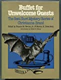 Buffet for Unwelcome Guests: The Best Short Mystery Stories of Christianna Brand (Mystery Makers)