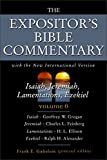 The Expositor's Bible Commentary (Isaiah, Jeremiah, Lamentations, Ezekiel)