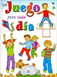 Un Juego Para Cada Dia/ a Game for Each Day (Libros De Entretenimiento/ Entertainment Books) (Spanish Edition)