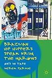 Brazilian Hip Hoppers Speak from the Margins: We's on Tape