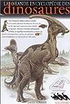 La Grande Encyclop�die des dinosaures