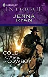 Cold Case Cowboy (Harlequin Intrigue Series)