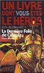 DERNI�RE FOLIE DE CALIGULA (D�FIS DE...