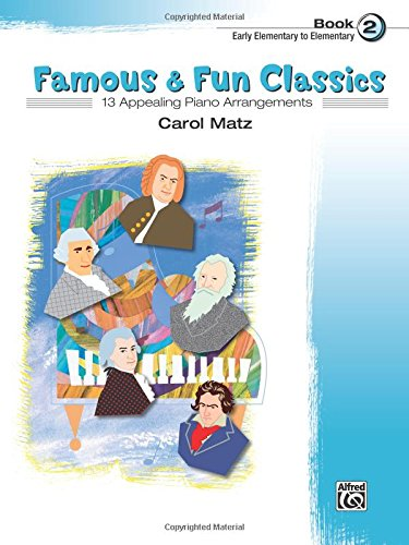 Famous & Fun Classic Themes, Bk 2