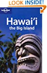 Hawaii: The Big Island (Lonely Planet...