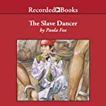 The Slave Dancer | Paula Fox