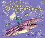 Long Live Princess Smartypants (Pictu...