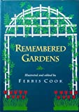 img - for Remembered Gardens book / textbook / text book