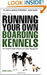 Running Your Own Boarding Kennels: Th...