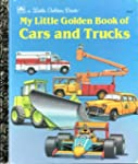 My Little Golden Book of Cars and Trucks