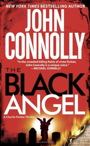 Image for The Black Angel: A Thriller (Charlie Parker Mysteries (Paperback))