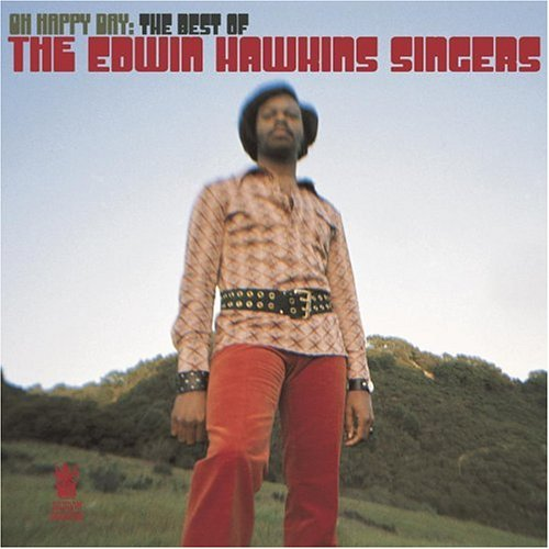 Edwin Hawkins Singers - Oh Happy Day: The Best Of The Edwin Hawkins Singers - Zortam Music