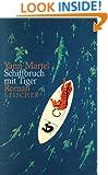 Schiffbruch mit Tiger.