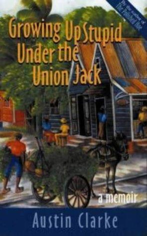 Growing Up Stupid Under the Union Jack