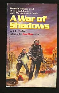 War Of Shadows a by Jack L. Chalker