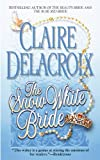 The Snow White Bride (0446614440) by Delacroix, Claire
