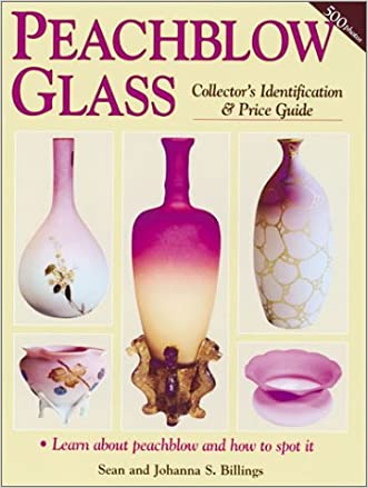 Peachblow Glass: Collector's Identification & Price Guide written by Sean Billings