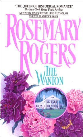 The Wanton, ROSEMARY ROGERS
