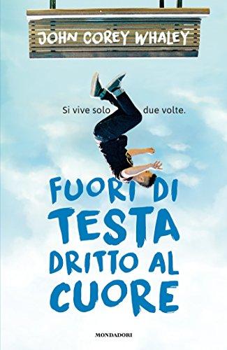 fuori-di-testa-dritto-al-cuore-italian-edition