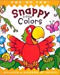 Snappy Little Colors: Discover a Rainbow of Colors (Snappy Little Pop-Ups)