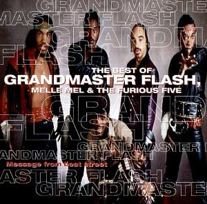 Grandmaster Flash - Message - The Best Of - Zortam Music