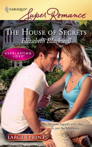 Image for The House Of Secrets (Larger Print Harlequin Super Romance: Everlasting Love)
