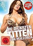 """Details zu """"Die Dicksten Titten Von Mallorca"""""""