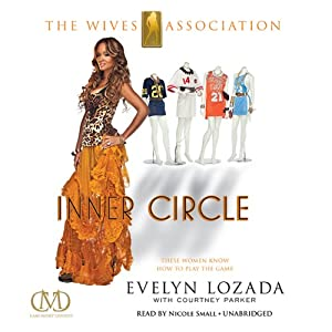Inner Circle: The Wives Association | [Evelyn Lozada, Courtney Parker]