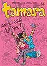 Tamara, Tome 14 : Amies pour la vie ! par Darasse