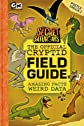 The Official Cryptid Field Guide (Secret Saturdays)