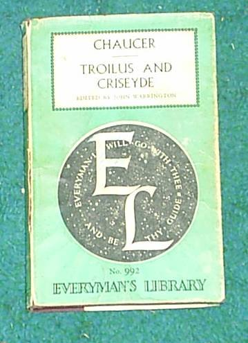 Troilus and Criseyde (Everyman's Library, 992), Chaucer
