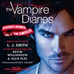 The Vampire Diaries: Stefan's Diaries, Book 6: The Compelled (       UNABRIDGED) by L. J. Smith Narrated by Kevin T. Collins