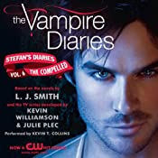 The Vampire Diaries: Stefan's Diaries, Book 6: The Compelled | [L. J. Smith]