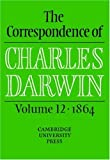 The Correspondence of Charles Darwin: Volume 12, 1864