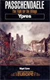 img - for Passchendaele - Ypres: The Fight for the Village (Battleground Europe Series) book / textbook / text book