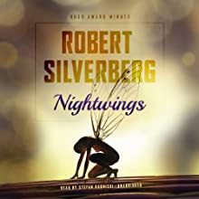 Nightwings Audiobook by Robert Silverberg Narrated by Stefan Rudnicki