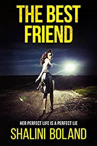 The Best Friend: A Chilling Psychological Thriller by Shalini Boland ebook deal
