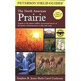 Peterson Field Guides: The North American Prairie ~ Stephen R. Jones