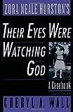 Zora Neale Hurstons Their Eyes Were Watching God: A Casebook (Casebooks in Criticism)