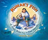 img - for Kumak's Fish: A Tall Tale from the Far North book / textbook / text book