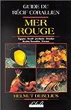echange, troc Debelius - Guide du récif corallien de Mer rouge