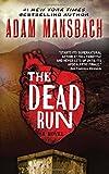 img - for The Dead Run: A Novel (Jess Galvan) book / textbook / text book
